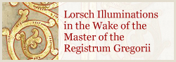 Lorsch illuminations in the wake of the Master of the Registrum Gregorii